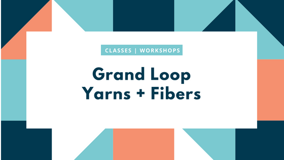 grand loop yarns and fibers