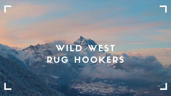 wild west rug hookers