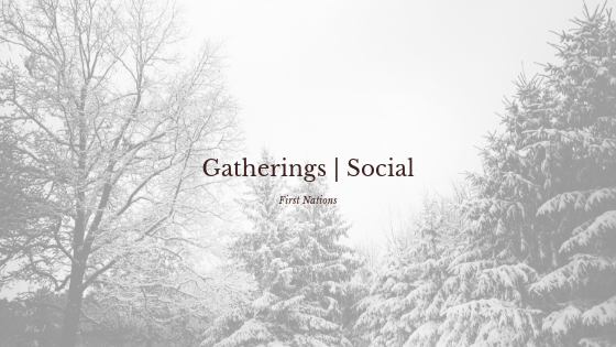 first nations gathering social