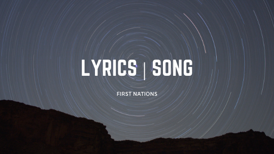 first nations lyrics song