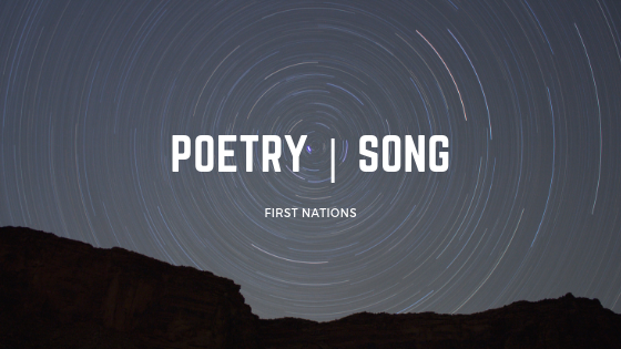 First Nations Poetry Song
